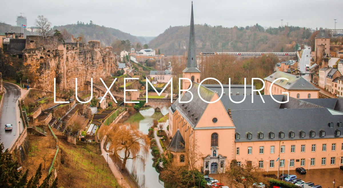 Little Luxembourg - Why You Need To Visit