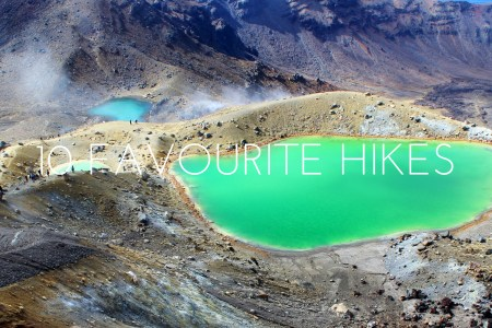 My 10 Favourite Hikes in the World