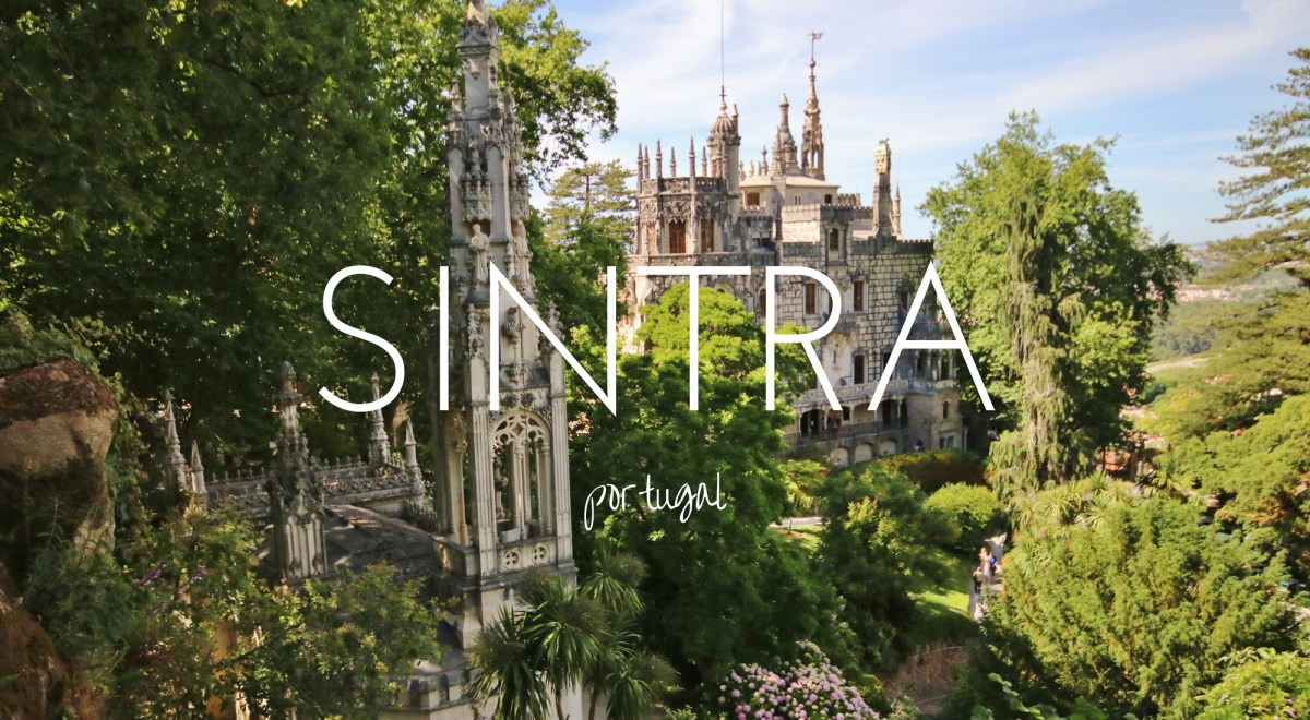 Sintra - Portugal's village of fairytale castles