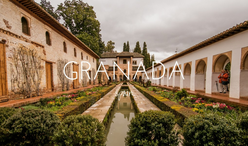 10 of the Best Things to See in Granada - This Wild Life of Mine