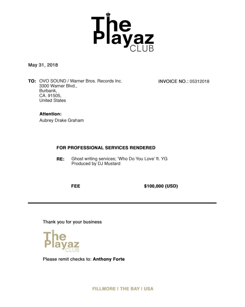 Rappin Tay Sends Drake An Invoice For Ghostwriting Thizzler - Drake invoice