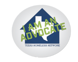 "Image of round sticker with green uppercase letters saying ""I am an advocate"" in front of a dark blue Texas Homeless Network logo"