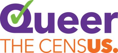 Image that says Queer in purple with a green checkmark going through the q, with the second line saying the census, with us bolded.