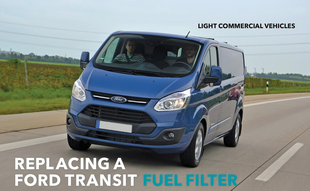 medium resolution of parker racor article replacing a ford transit fuel filter