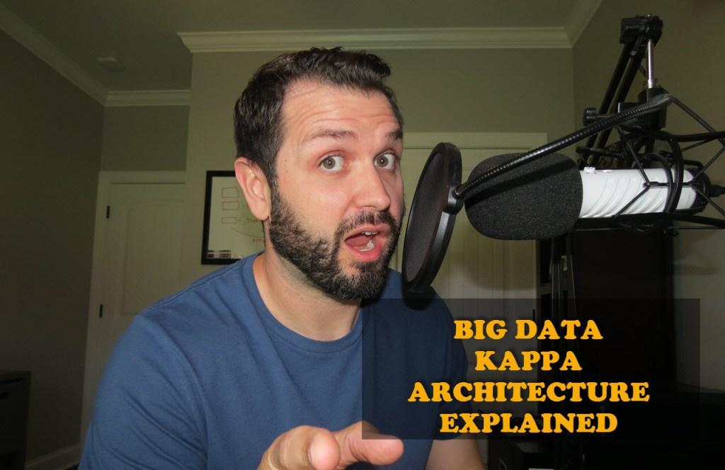 Big Data Kappa Architecture