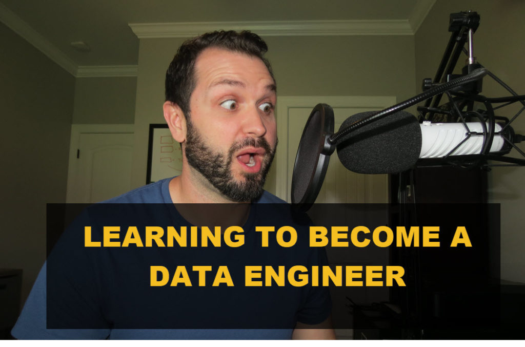 Learning to Become a Data Engineer