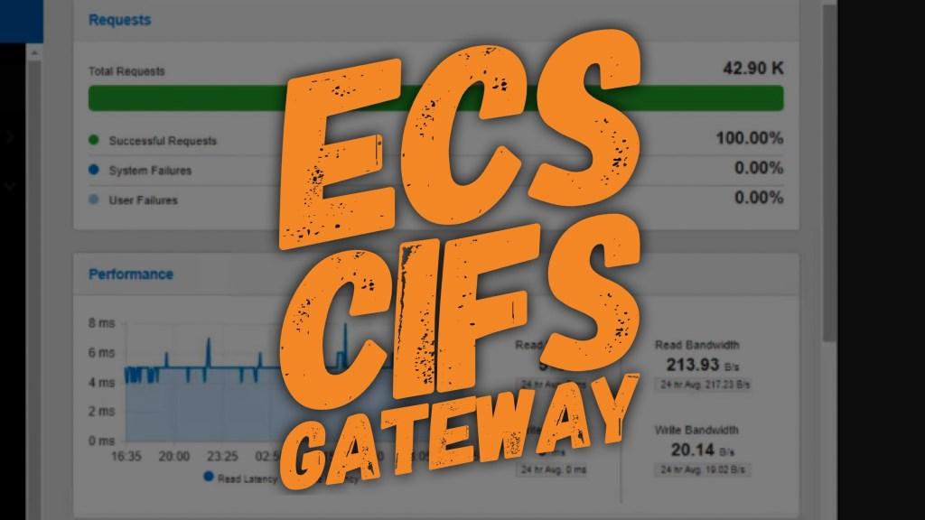 ECS CIFS Gateway