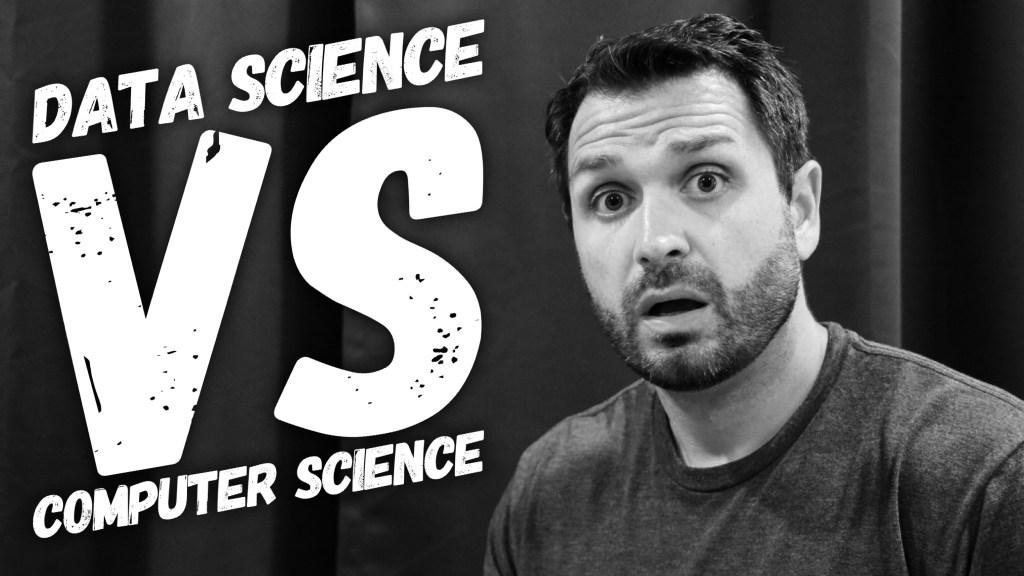 Data Science vs. Computer Science Degree