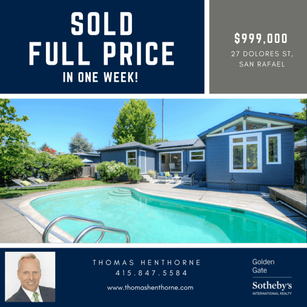 27 Dolores San Rafael Sold in One Week Full Price Infographic
