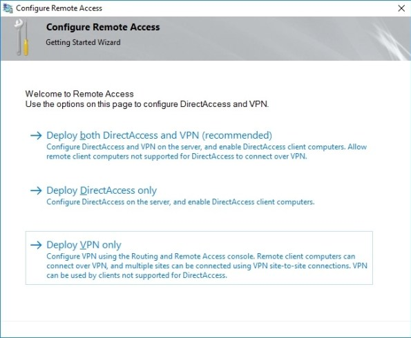 Configure Remote Access DirectAccess and VPN