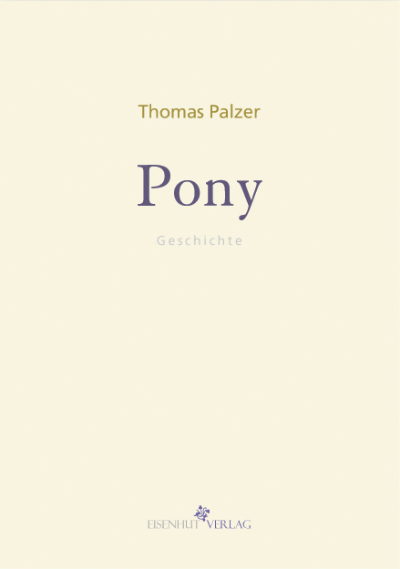 Thomas Palzer Pony