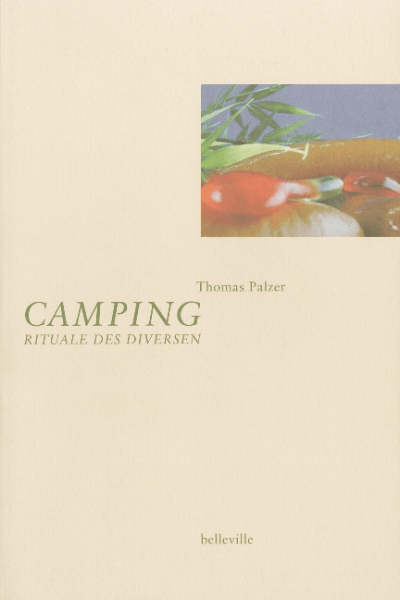 Camping, Roman von Thomas Palzer