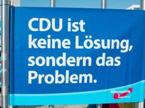 AfD-Plakaet mit der Aufschrift CDU ist keine Lösung, sindern das Problem © unbekannt