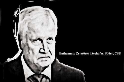 Bild von Seehofer, bayerischem Ministerpräsidenten mit der Aufschrift: Auch Seehofer ist enthemmt, ganz wie die sog. AfD.