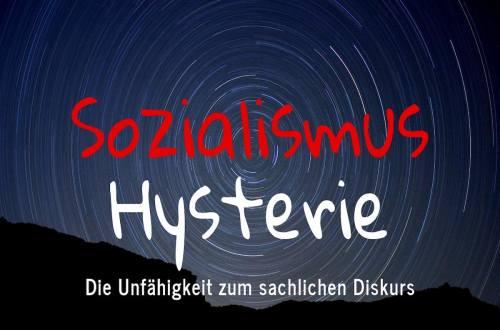 """Artikelbild: Sozialismus-Hysterie"""""""