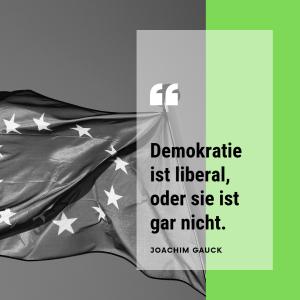 """Zitat: """"Demokratie ist liberal, oder sie ist gar nicht."""" - Joachim Gauck"""