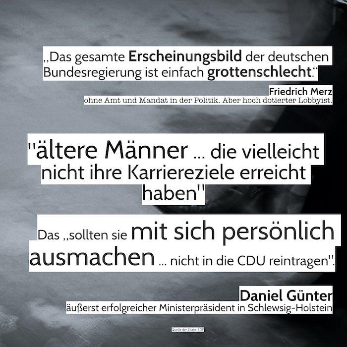 Zitate von den CDU-Politikern Merz und Günther, die über den Zustand der Bundesregierung streiten: auf der Grafik.