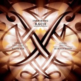 Inspiring Bach Thomas Triesschijn Aljosja Mietus Alon Portal