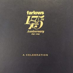 Deluxe Limited Edition Farlows 175th Anniversary Book - A Celebration