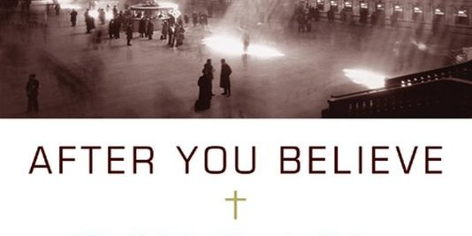 After You Believe: Why Christian Character Matters (N.T. Wright): Review