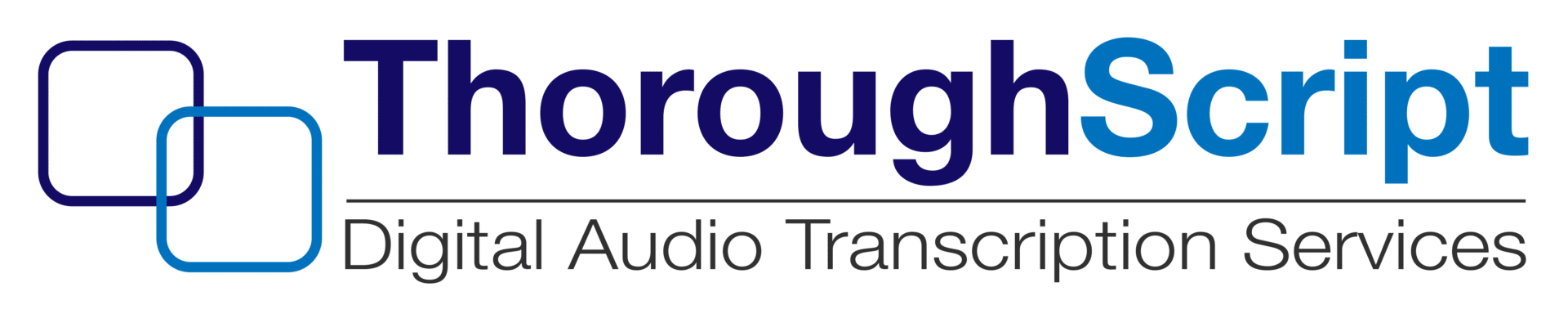 ThoroughScript | Digital Audio Transcription Services