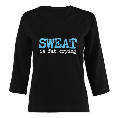 sweat_is_fat_crying_womens_long_sleeve_shirt_34
