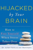 Hijacked by Your Brain