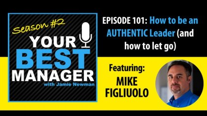 Your Best Manager Podcast with Mike Figliuolo and Jamie Newman