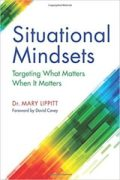 Situational Mindsets