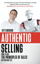 Authentic Selling Jeff Kirchick