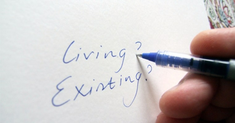 Living or existing?