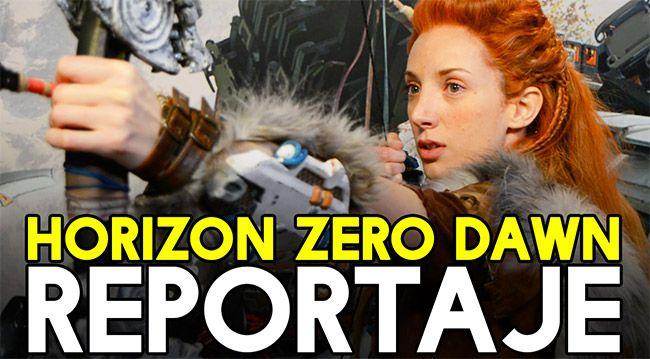 Reportaje Horizon Zero Dawn