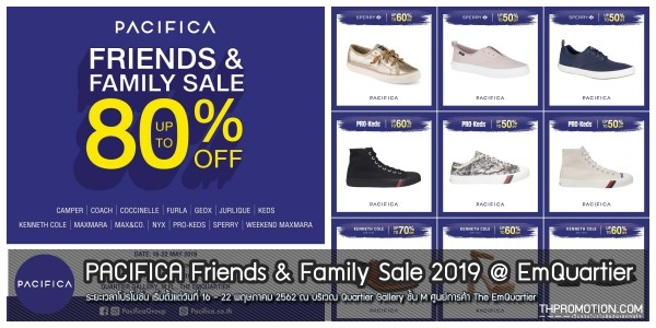PACIFICA Friends & Family Sale 2019 @ EmQuartier 16 - 22 พฤษภาคม 2562