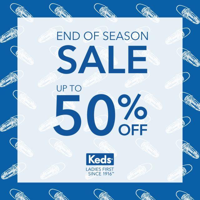 Keds End of Season Sale 2019 ลดสูงสุด 50% 13 - 31 มิถุนายน 2562