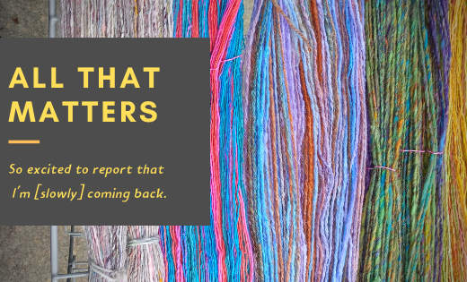 All That Matters (yarn and text)