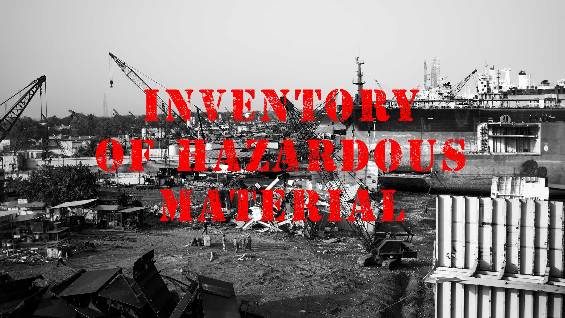 Inventory of hazardous material and superyachts
