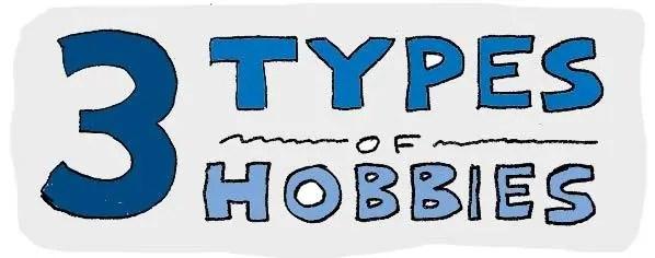 three types of hobbies