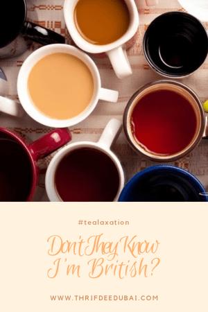 Tea British Expat Dubai