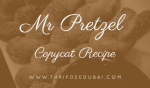 Mr Pretzel Copycat Recipe Cinnamon Dessert ThrifDeeDubai