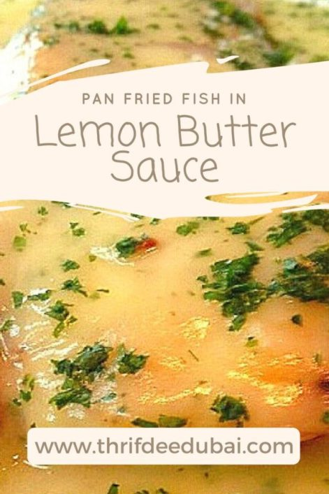 Pan Fried Fish Lemon Butter Sauce Recipe ThrifDeeDubai
