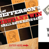 Jefferson's Small Batch Match Game ends 4/5