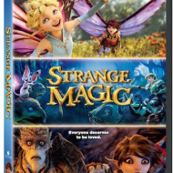 Strange Magic on DVD and Digital HD May 19th
