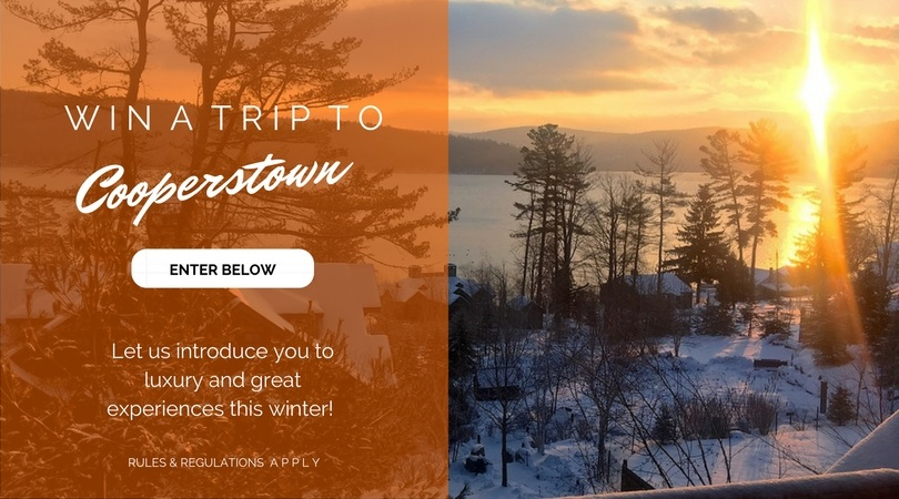 CooperstownLuxury.com Winter Weekend Getaway Sweepstakes