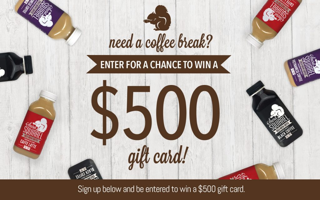 Secret Squirrel Cold Brew Coffee - $500 Sweepstakes