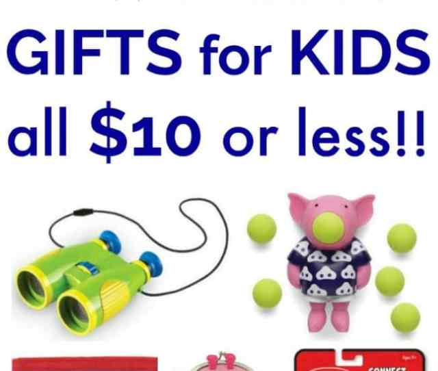 Gifts For Kids Under