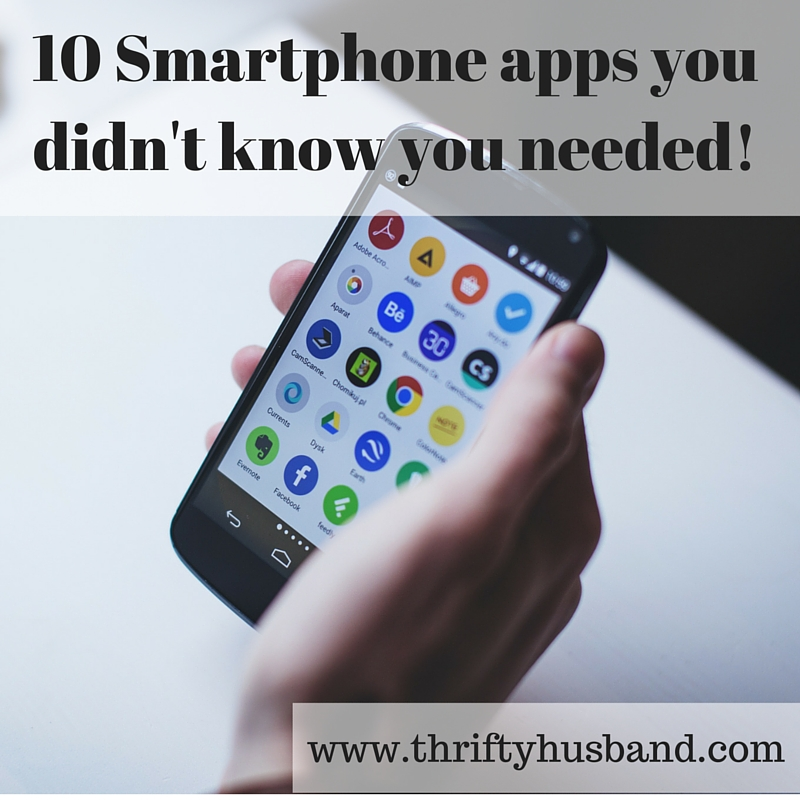 10 Smartphone apps you didn't know you needed!