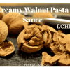 Creamy Walnut pasta