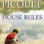 House Rules and Can a Book Change Your Life?