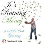 It's Raining Money $1,000 Cash Event For Bloggers