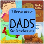 Seven Best Books About Dads for Preschoolers #FathersDay